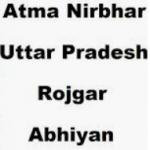 आत्मनिर्भर उत्तर प्रदेश रोजगार योजना|Aatm Nirbhar UP Rojgar yojana