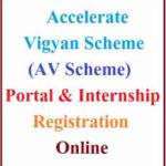 एक्सलरेट विज्ञान योजना ऑनलाइन आवेदन: AV Scheme 2021